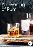 An Evening of Rum