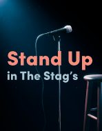 Stand-Up in The Stags