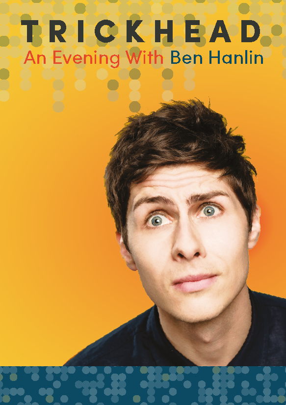 TRICKHEAD: An Evening with Ben Hanlin