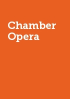 Chamber Opera Year Membership