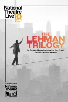 National Theatre Live: The Lehman Trilogy